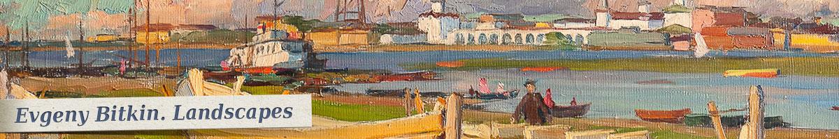 Evgeny Bitkin. Landscapes