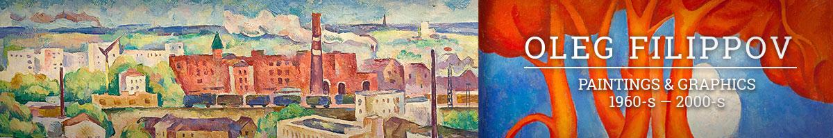 Oleg Filippov. Paintings & Graphics
