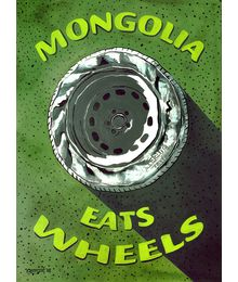 Mongolia eats wheels. Mongolian series. Dragan Crtajich